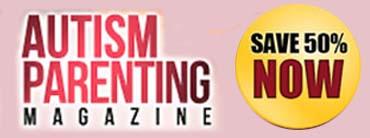 Get Autism Parenting Magazine for 50% Off
